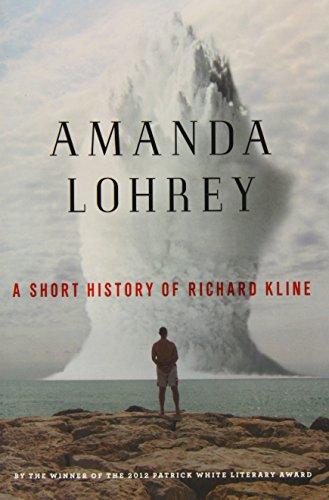9781863957182: A Short History of Richard Kline