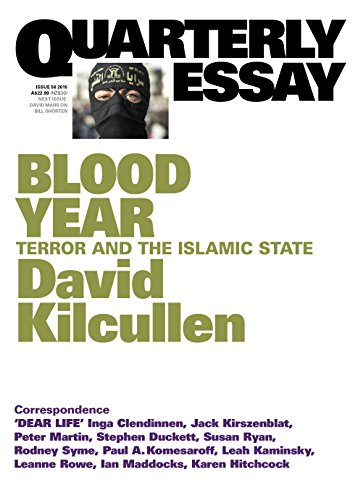 Blood Year: Terror and the Islamic State: David Kilcullen
