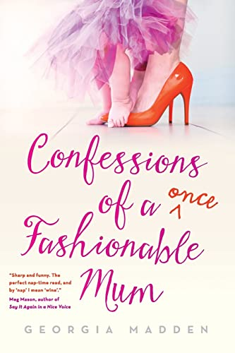 9781863957366: Confessions of a Once Fashionable Mum