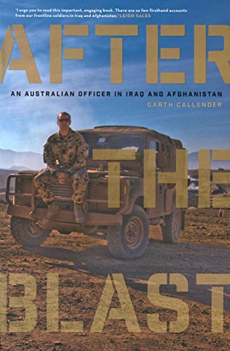 9781863957380: After the Blast: An Australian Officer in Iraq and Afghanistan
