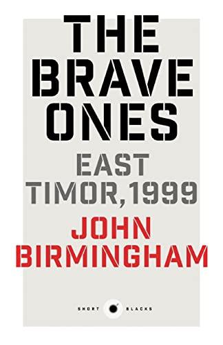 9781863957670: Short Black 5: The Brave Ones: East Timor, 1999