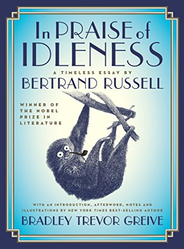9781863957908: In Praise of Idleness: A Timeless Essay