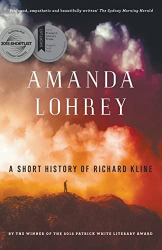 9781863958158: A Short History of Richard Kline
