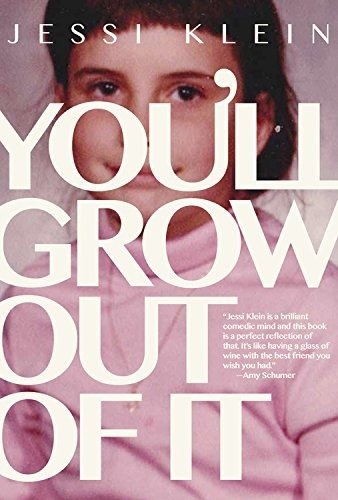 You'll Grow Out of it (Paperback): Jessi Klein