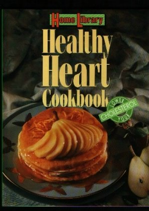 Home Library Healthy Heart Cookbook: Maryanne Blacker