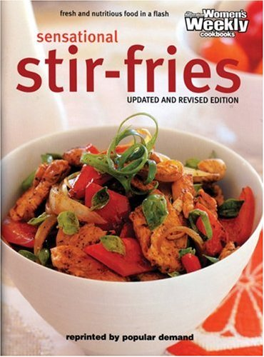 Sensational Stir-fries: Fast, Fresh and Flavoursome (9781863960311) by Maryanne Blacker
