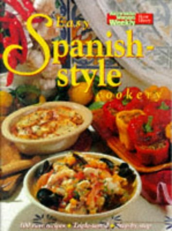 9781863960540: Easy Spanish-Style Cookery (The Australian Women's Weekly: New Essentials)