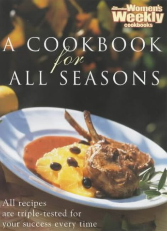 9781863960618: A Cookbook for All Seasons (The Australian Women's Weekly)