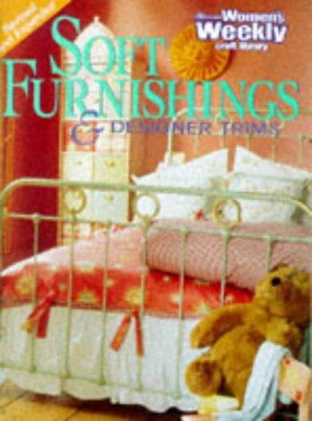 "Soft Furnishings (""Australian Womens Weekly"" Home Library)"