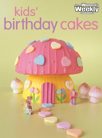 9781863962810: Kids' Birthday Cakes