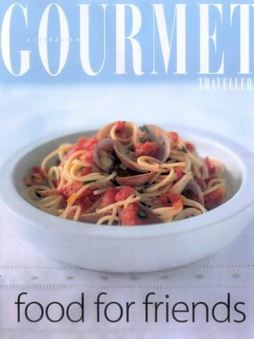 """Gourmet Food for Friends (""""Australian Women's Weekly"""" Home Library)"""