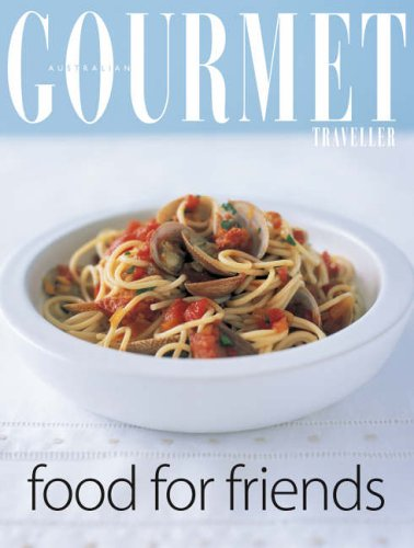 """Gourmet Food for Friends (""""Australian Women's Weekly"""" Home Library): Bauer Media ..."""