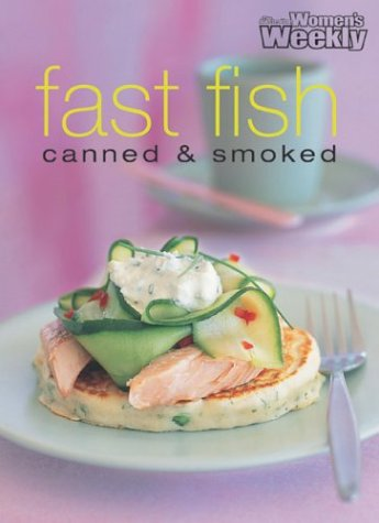 """Fast Fish (""""Australian Women's Weekly"""" Home Library): n/a"""