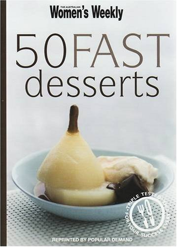 50 Fast Desserts (The Australian Women's Weekly Minis): Tomnay, Susan