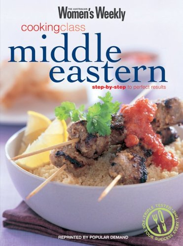 9781863964609: Cooking Class Middle Eastern (The Australian Women's Weekly: New Essentials)
