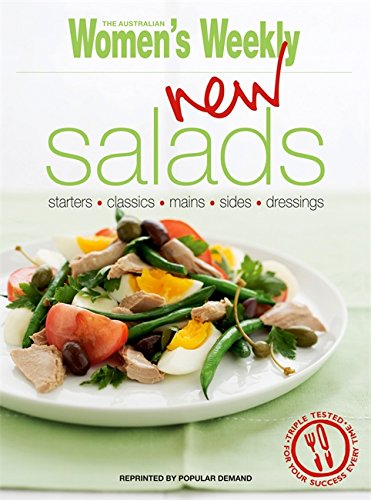 """New Salads: Starters, Mains, Sides ( """" Australian Women's Weekly """" ): Susan Tomnay"""