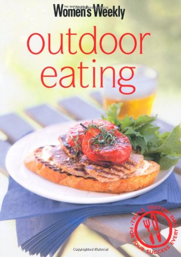 "Outdoor Eating ( "" Australian Women's Weekly "" Mini) (186396505X) by Australian Women's Weekly Staff"