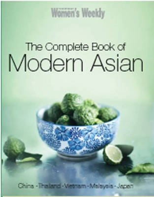 AWW The Complete Book of Modern Asian Cooking (Hardcover): Trade