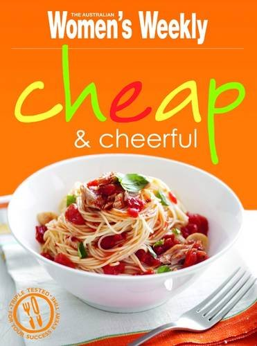 "Cheap+cheerful (""Australian Women's Weekly"") (9781863968850) by Australian Women's Weekly"