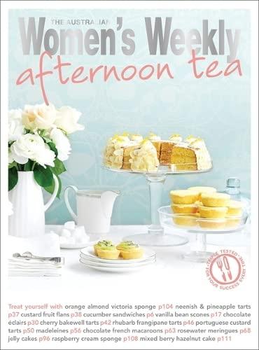 Afternoon Tea (The Australian Women's Weekly Essentials): Australian Women's Weekly