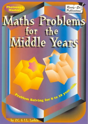 9781863971584: Maths problems for the middle years: Problem solving for 8 to 10 year olds