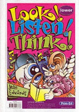 Look! Listen! Think!: Lower: Jean Edwards