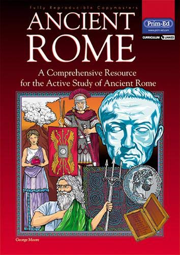 9781864003420: Ancient Rome: A Comprehensive Resource for the Active Study of Ancient Rome