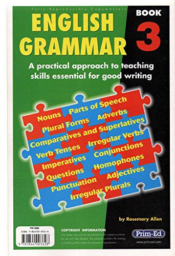 9781864003628: English Grammar: A Practical Approach to Teaching Skills Essential for Good Writing Bk. 3