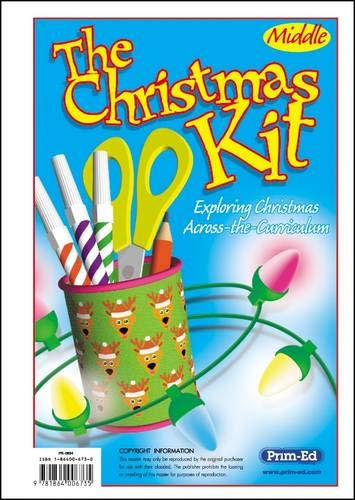 The Christmas Kit: Middle: Exploring Christmas Across the Curriculum (Prim ed) (Paperback)