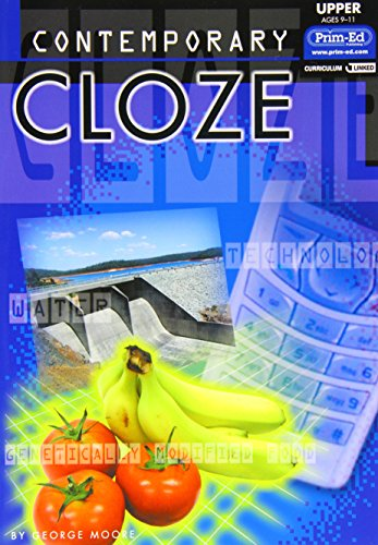 Contemporary Cloze: Upper Ages 9-11 : Ages 11 Plus: Moore, George