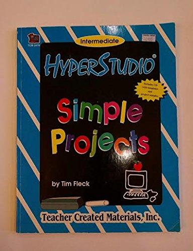 9781864019544: Hyperstudio Simple Projects - Intermediate