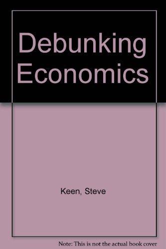 9781864030709: Debunking Economics