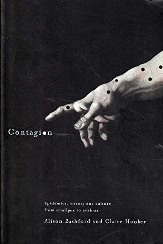 9781864031812: Contagion: Epidemics, History and Culture - From Smallpox to Anthrax