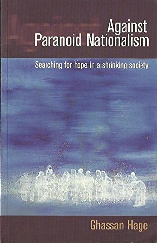 9781864031966: Against Paranoid Nationalism: Searching for Hope in a Shrinking Society