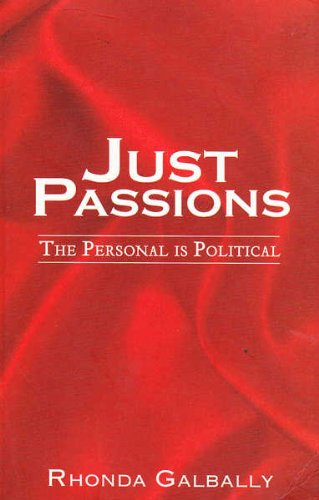 Just Passions: The Personal is Political