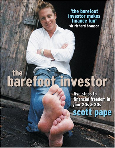 9781864033120: The Barefoot Investor: 5 Steps to Financial Freedom in Your 20s and 30s