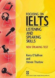 9781864086812: Focusing on IELTS Listening and Speaking moduls