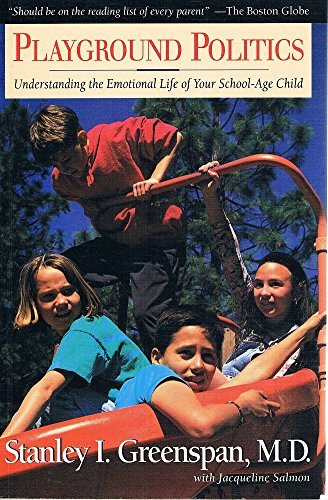 9781864290660: Playground Politics, Understanding the Emotional Life of Your School-Age Child