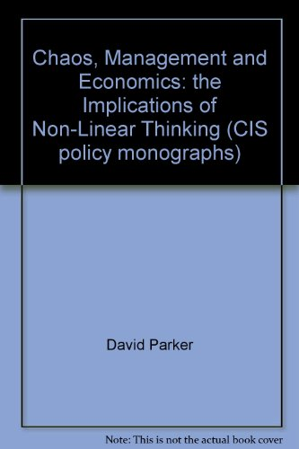 Chaos, Management and Economics: The Implications of Non-Linear Thinking