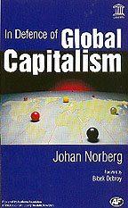 In Defence of Global Capitalism (1864321032) by Johan Norberg