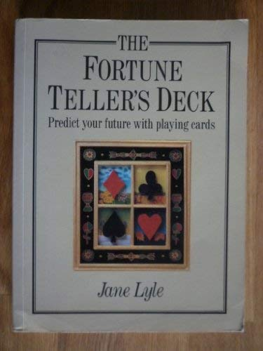 9781864360608: The Fortune Teller's Deck: Predict your future with playing cards