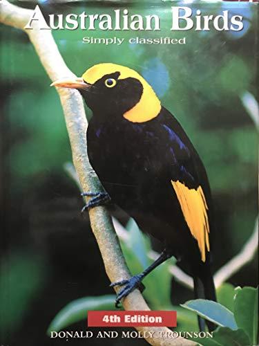 Australian Birds, Simply Classified: Trounson, Molly, Trounson,