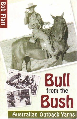 9781864363258: Bull from the Bush: Australian Outback Yarns