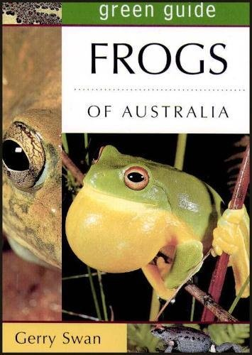 Frogs of Australia (Green Guide)