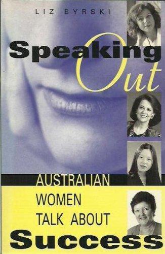 9781864363968: Speaking out: Australian women talk about success