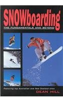 9781864365092: Snowboarding: The Fundamentals and Beyond