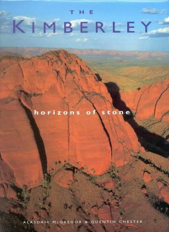 9781864365337: The Kimberley: Horizons of Stone