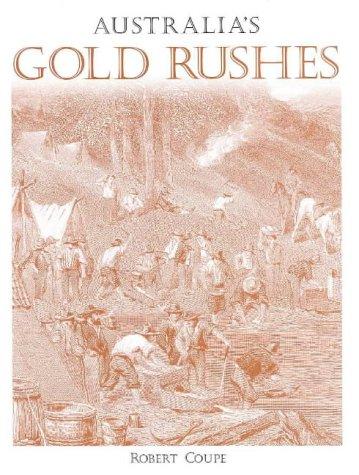 9781864365474: Australia's Gold Rushes (Panoramic Journey Through)