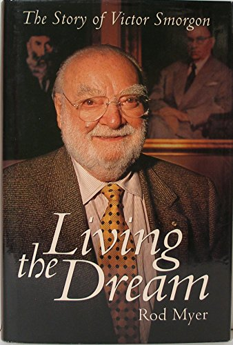 9781864366846: The Story of Victor Smorgon: Living the Dream