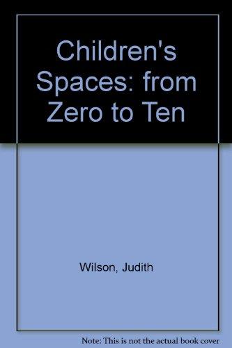 9781864367225: Children's Spaces: from Zero to Ten